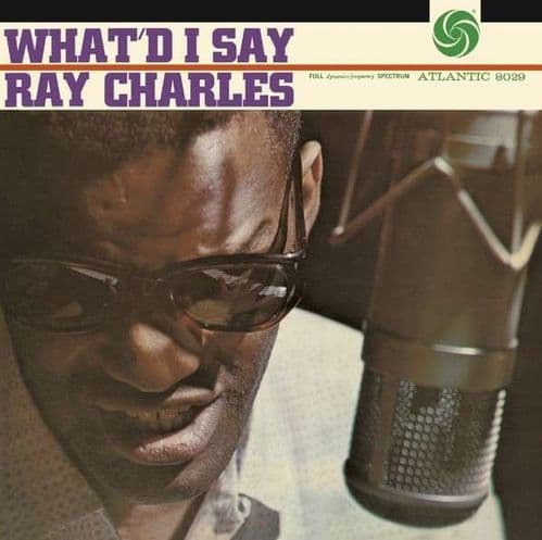 Ray Charles<br>What'd I Say<br>CD, RE, RM